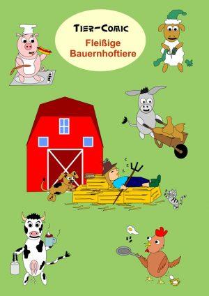 Comic-Heft – Fleißige Bauernhoftiere