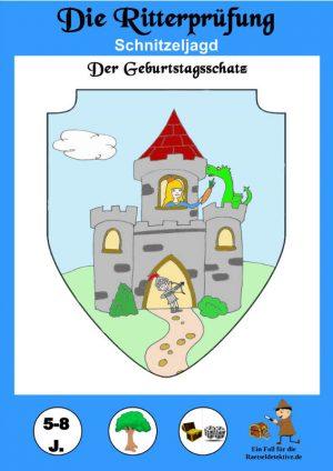 Schnitzeljagd: Ritterprüfung 5-8 Jahre