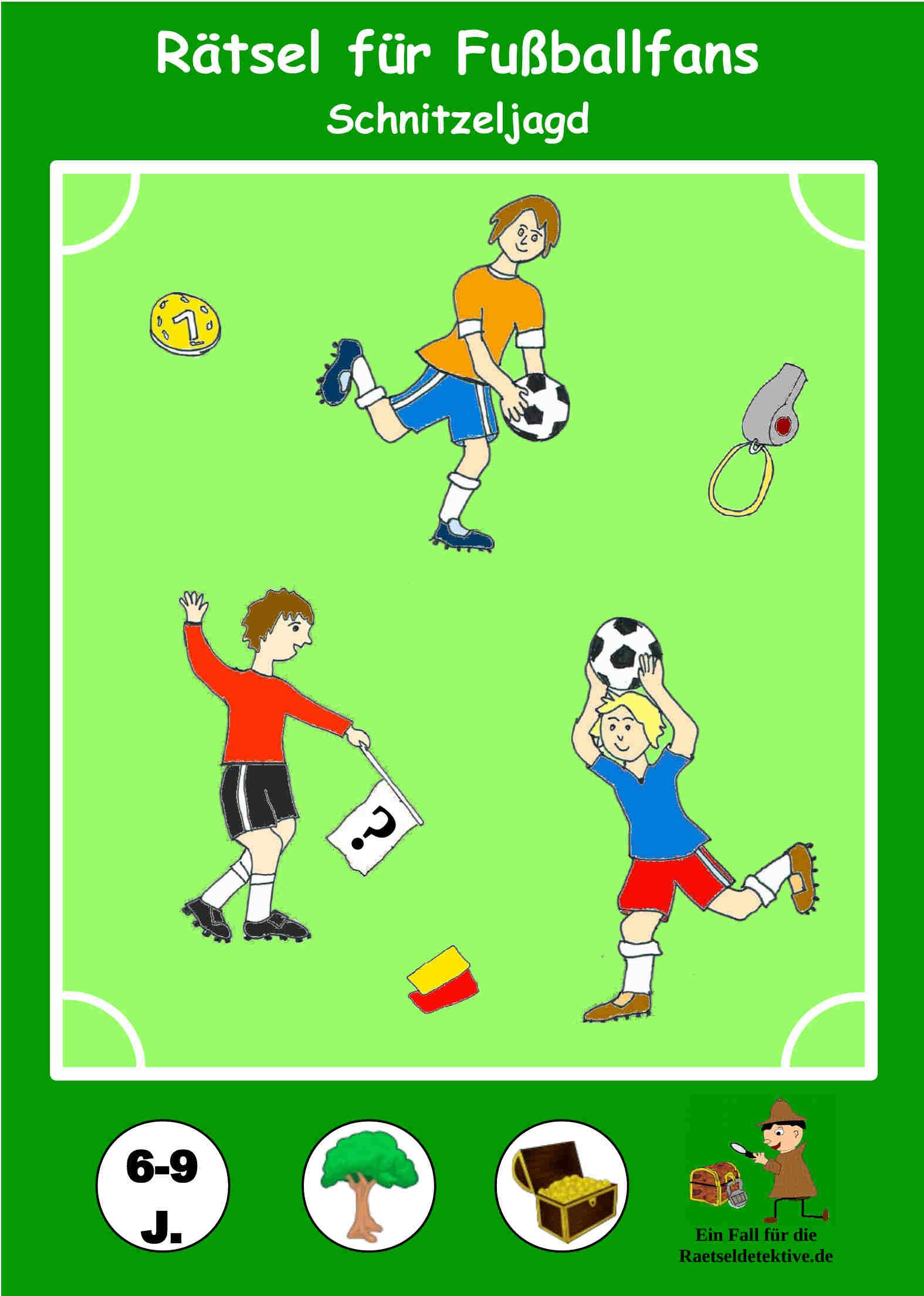 Schnitzeljagd Ratsel Fur Fussballfans 6 9 Jahre