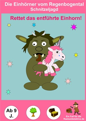 Schnitzeljagd: Rettet das entführte Einhorn (ab 9 Jahre)