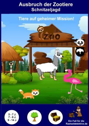 Schnitzeljagd: Ausbruch der Zootiere (verschiedene Altersklassen)