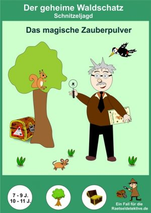 Schnitzeljagd: Der geheime Waldschatz (verschiedene Altersklassen)
