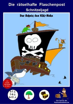 Piraten Schnitzeljagd: Die rätselhafte Flaschenpost (verschiedene Altersklassen)