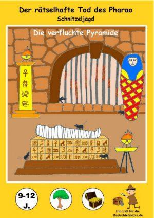 Schnitzeljagd: Der rätselhafte Tod des Pharao – 9-12 Jahre