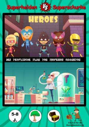 Schnitzeljagd: Superhelden vs Superschurke 5-8 Jahre
