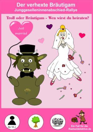 Junggesellinnenabschied: Troll oder Bräutigam