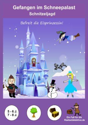 Eisprinzessin-Schnitzeljagd: Gefangen im Schneepalast (verschiedene Altersklassen)